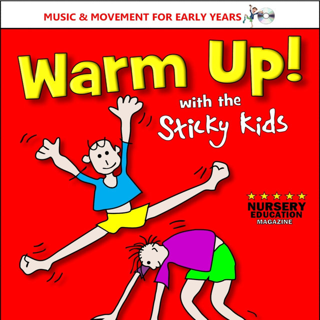 Warm up! With the Sticky Kids