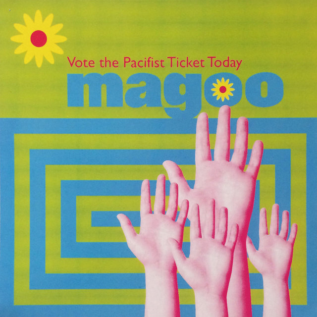Vote the Pacifist Ticket Today