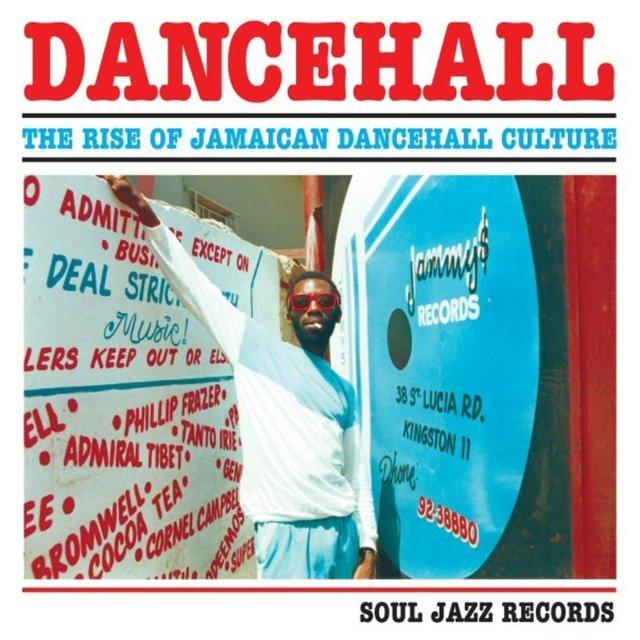 Couverture de Dancehall: The Rise of Jamaican Dancehall Culture