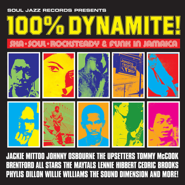 Couverture de Soul Jazz Records Presents 100% Dynamite! Ska, Soul, Rocksteady and Funk in Jamaica
