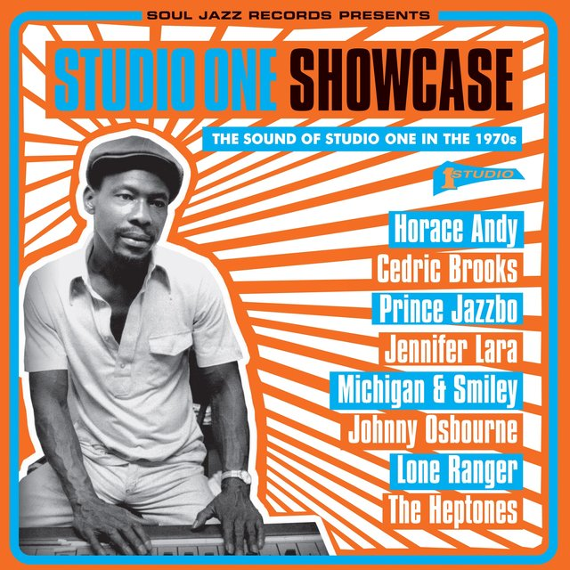 Couverture de Soul Jazz Records Presents Studio One Showcase: The Sound of Studio One in the 1970S