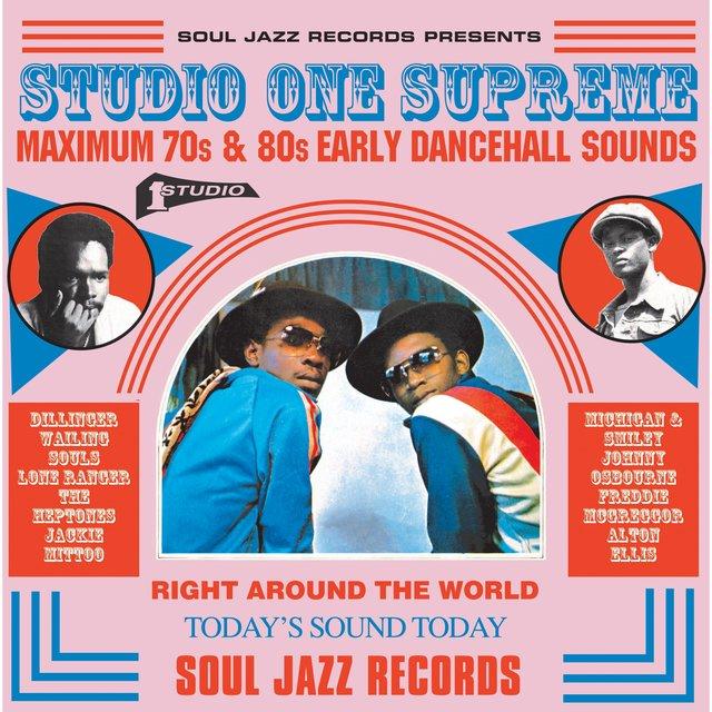 Couverture de Soul Jazz Records Presents Studio One Supreme: Maximum 70S and 80S Early Dancehall Sounds