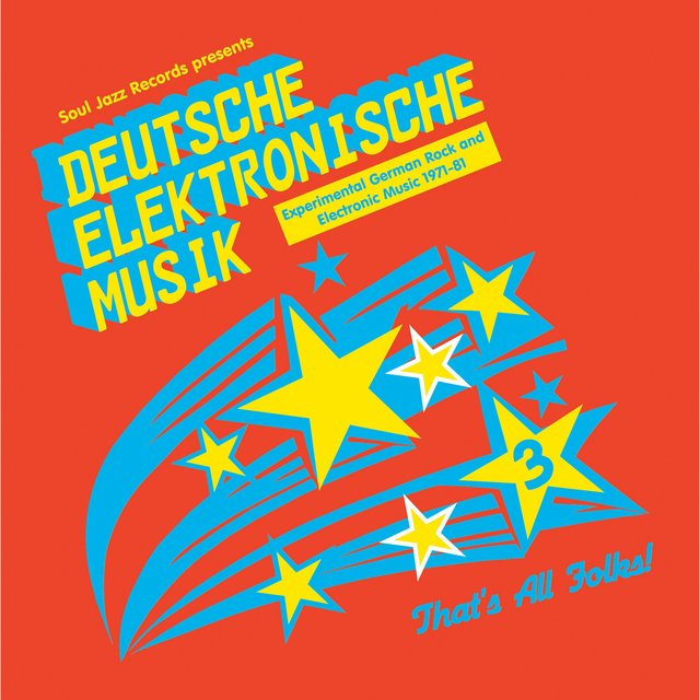Soul Jazz Records Presents Deutsche Elektronische Musik 3: Experimental German Rock and Electronic Music 1971-81