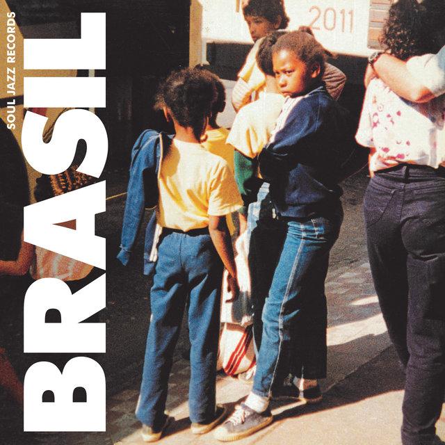 Soul Jazz Records Presents Brasil