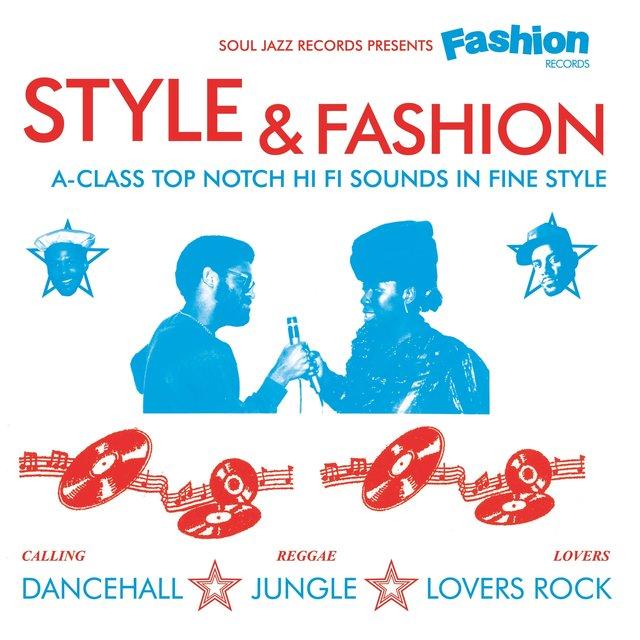Soul Jazz Records Presents Fashion Records: Style & Fashion