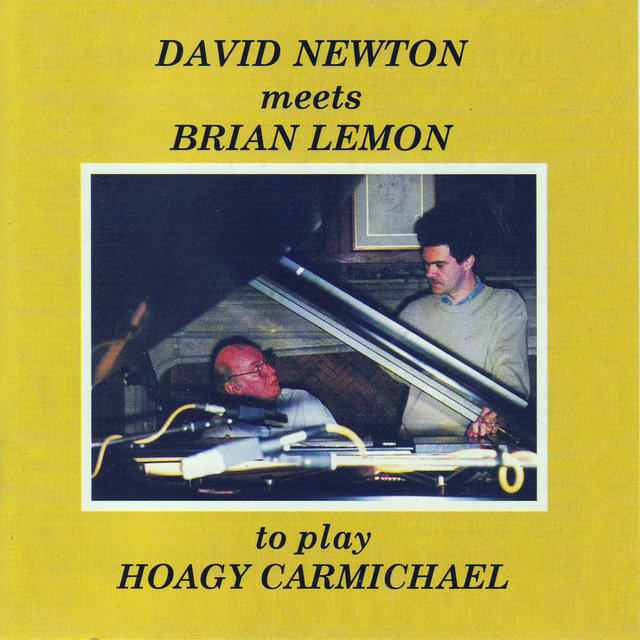 David Newton Meets Brian Lemon to Play Hoagy Carmichael