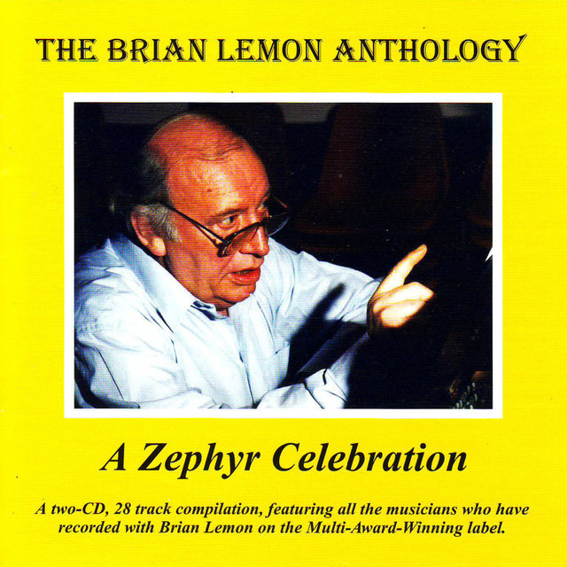 The Brian Lemon Anthology - a Zephyr Celebration