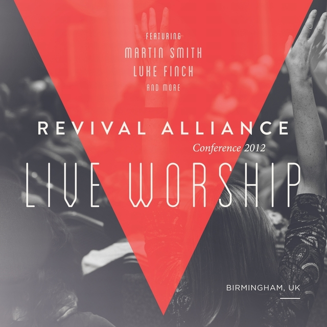 Revival Alliance 2012 Live Worship