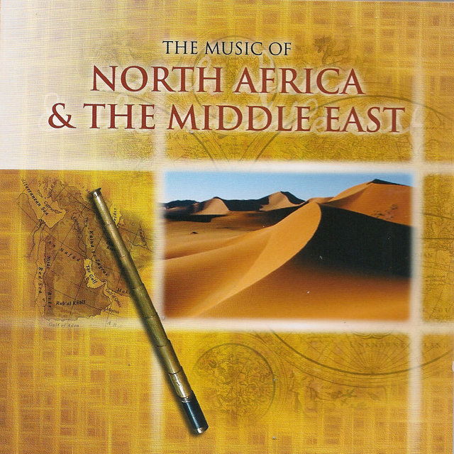 The Music of North Africa and the Middle East
