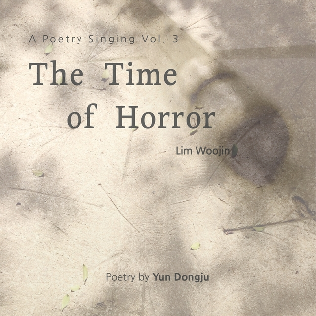 A Poetry Singing, Vol. 3: The Time of Horror