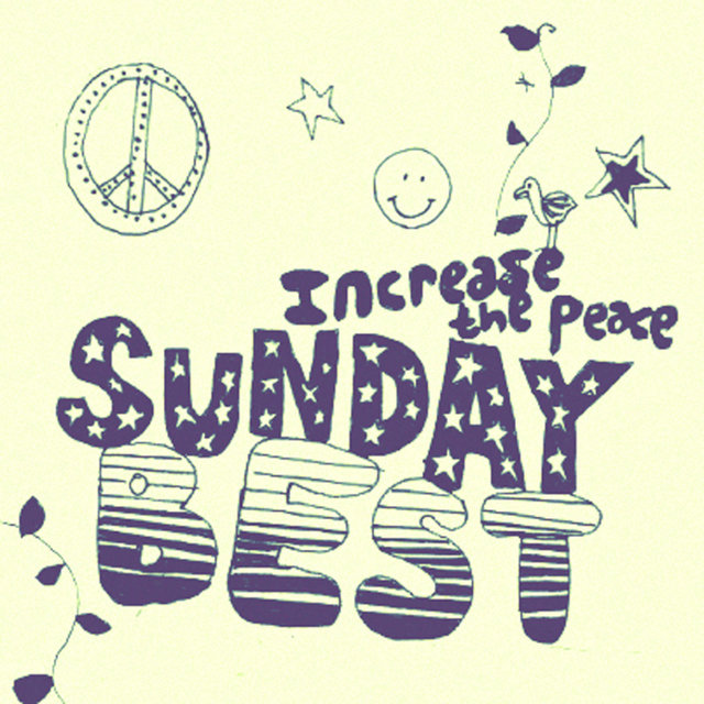 Sunday Best Sampler, Vol. 4 : Increase the Peace