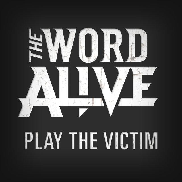 Play the Victim