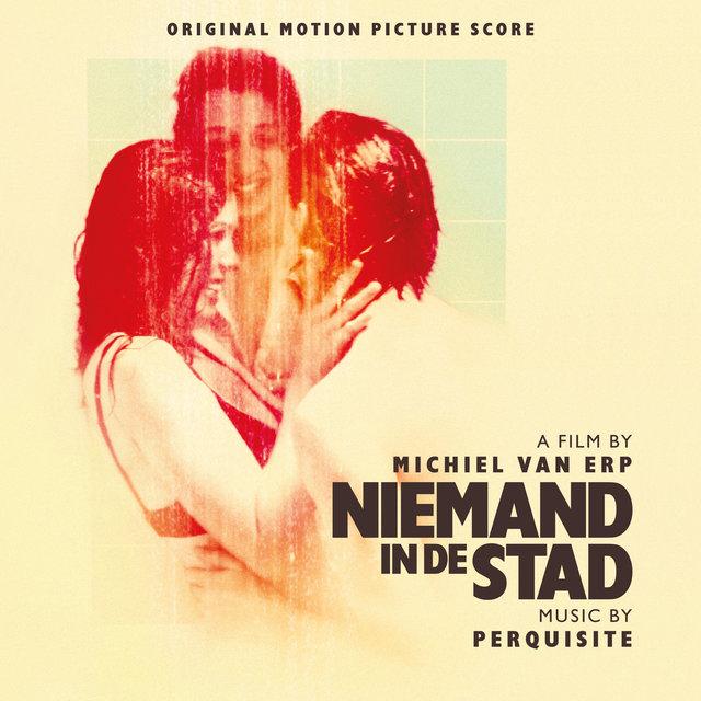 Niemand In De Stad: Original Motion Picture Score