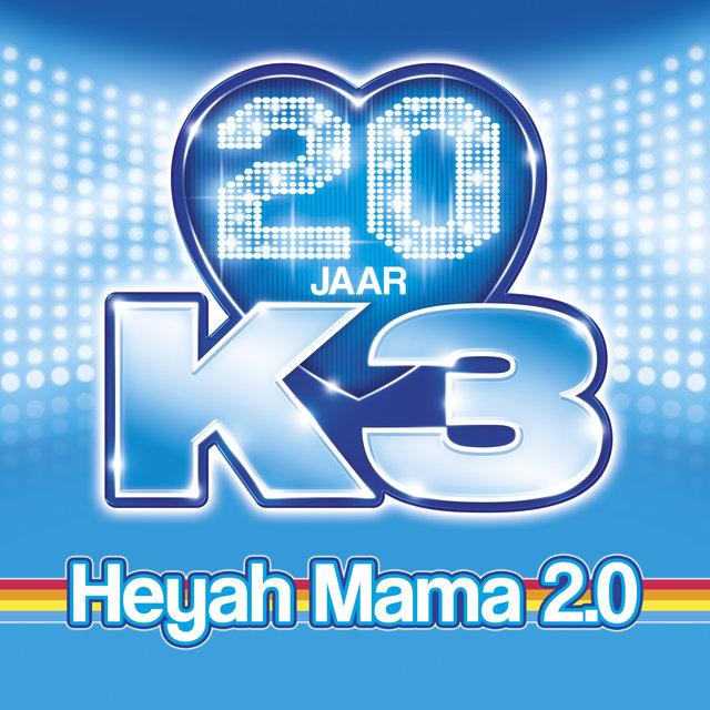 Heyah Mama 2.0