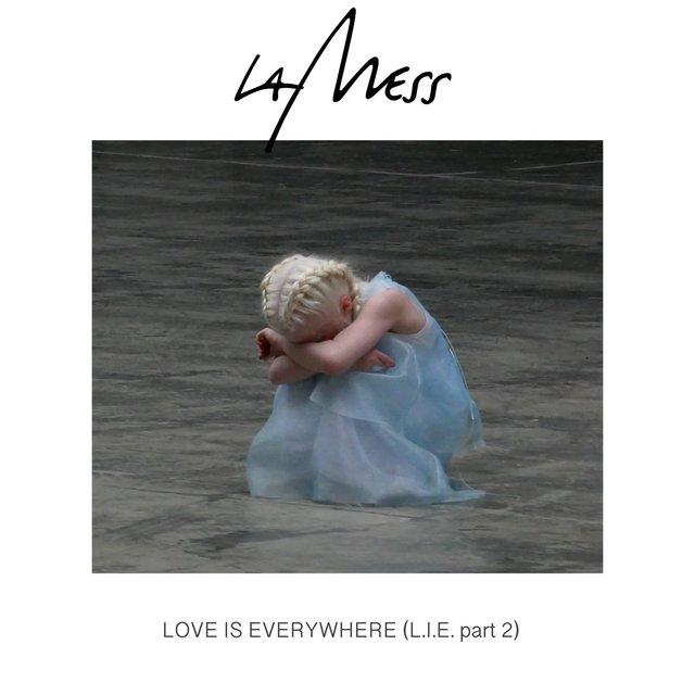 Love Is Everywhere (L.I.E.), Pt. 2