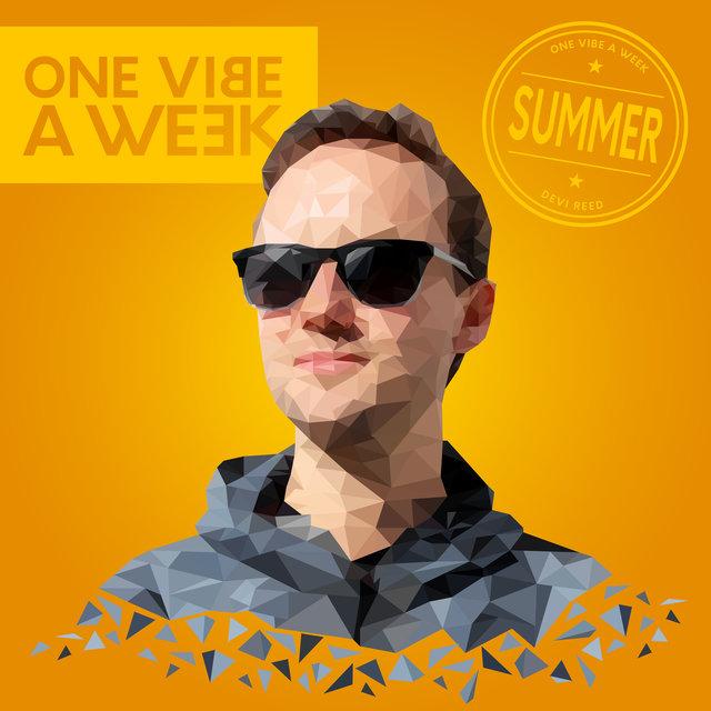 ONE VIBE A WEEK #SUMMER