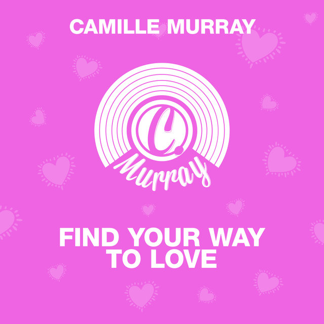 Find Your Way To Love