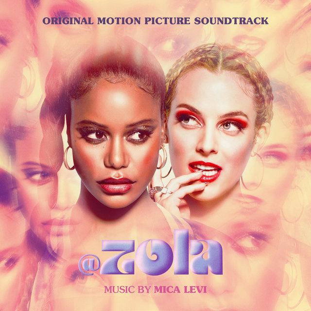 Zola (Original Motion Picture Soundtrack)