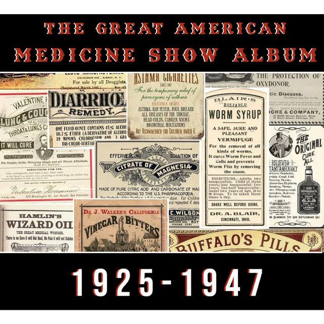 Couverture de The Great American Medicine Show Album (1925-1947)