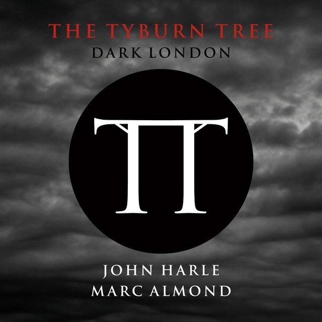 The Tyburn Tree - Dark London