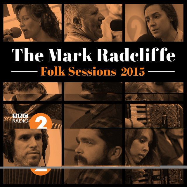 The Mark Radcliffe Folk Sessions 2015