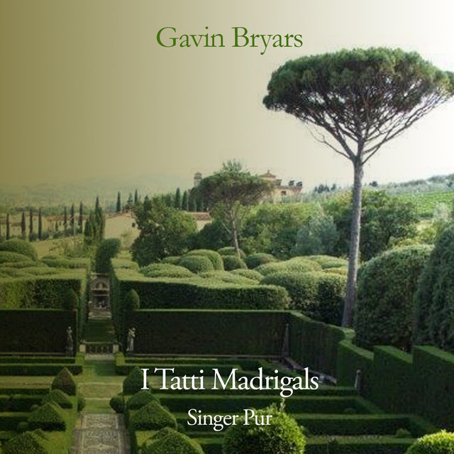 Bryars: I tatti madrigals (Fifth Book of Madrigals)