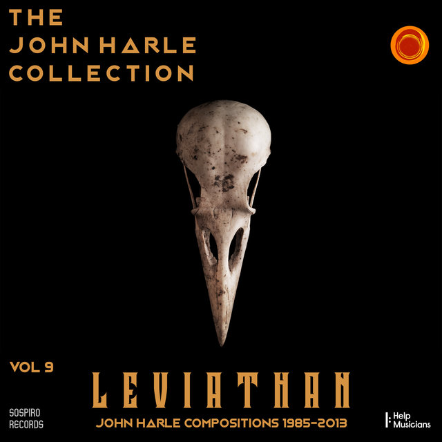 Couverture de The John Harle Collection Vol. 9: Leviathan (John Harle Compositions 1985-2013)