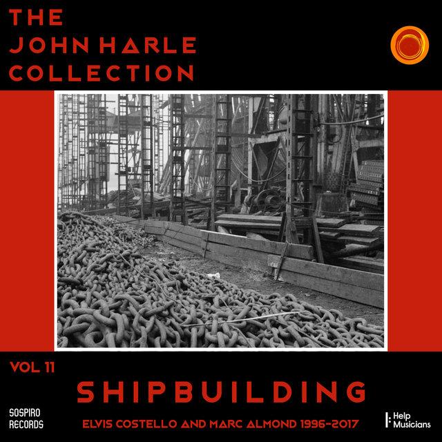 Couverture de The John Harle Collection Vol. 11: Shipbuilding