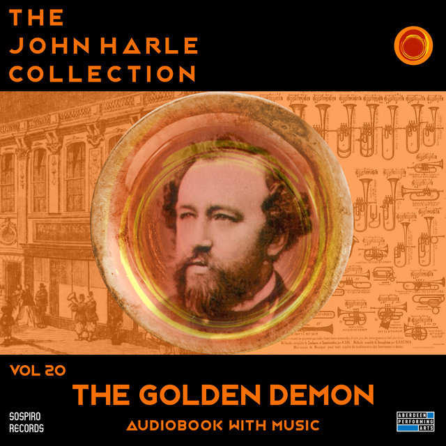 Couverture de The John Harle Collection Vol. 20: The Golden Demon (Audiobook with Music)