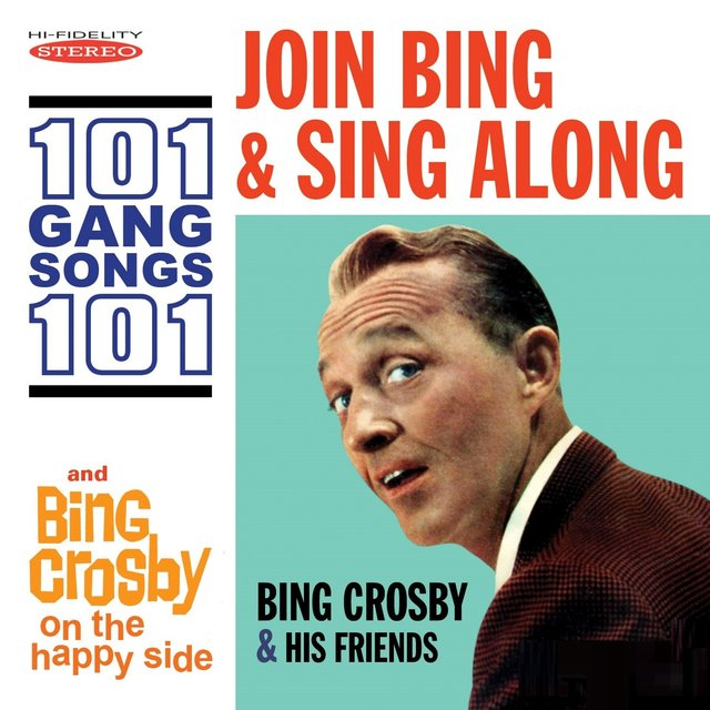 Couverture de Join Bing and Sing Along: 101 Gang Songs / On the Happy Side