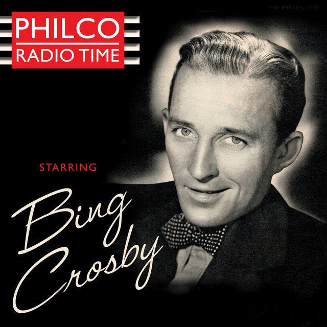 Couverture de Philco Radio Time Starring Bing Crosby
