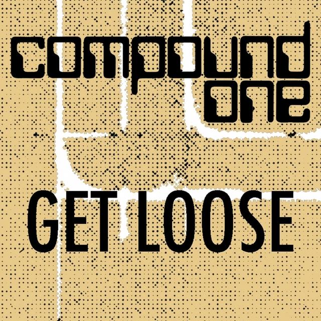 Get Loose Remixes