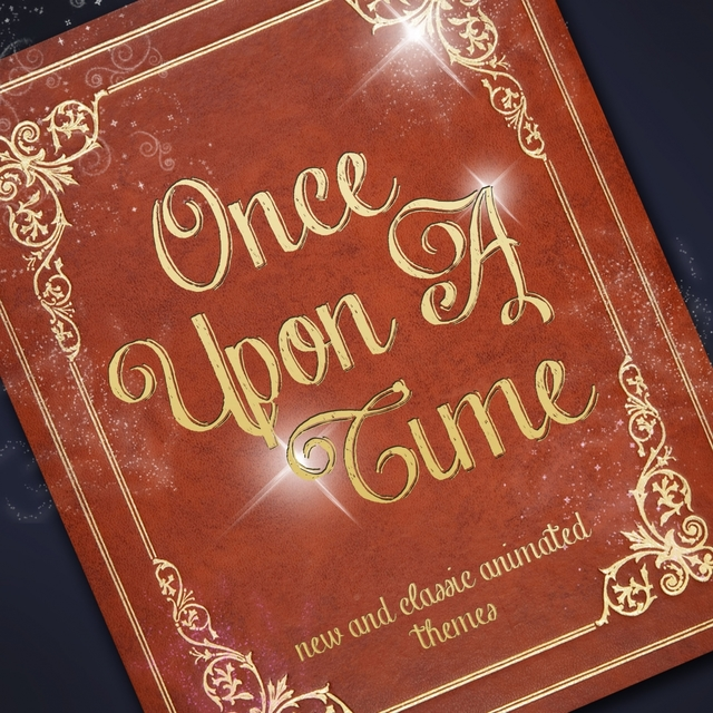 Once Upon a Time - New and Classic Animated Themes