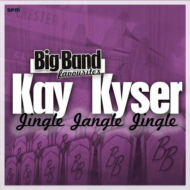 Jingle Jangle Jingle - Big Band Favourites