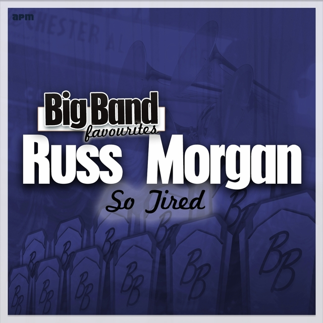So Tired - Big Band Favourites