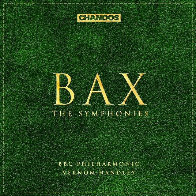 Bax: The Symphonies