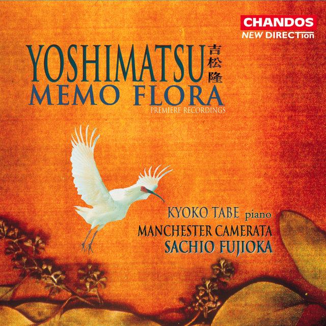 """Yoshimatsu: Piano Concerto """"Memo Flora"""""""