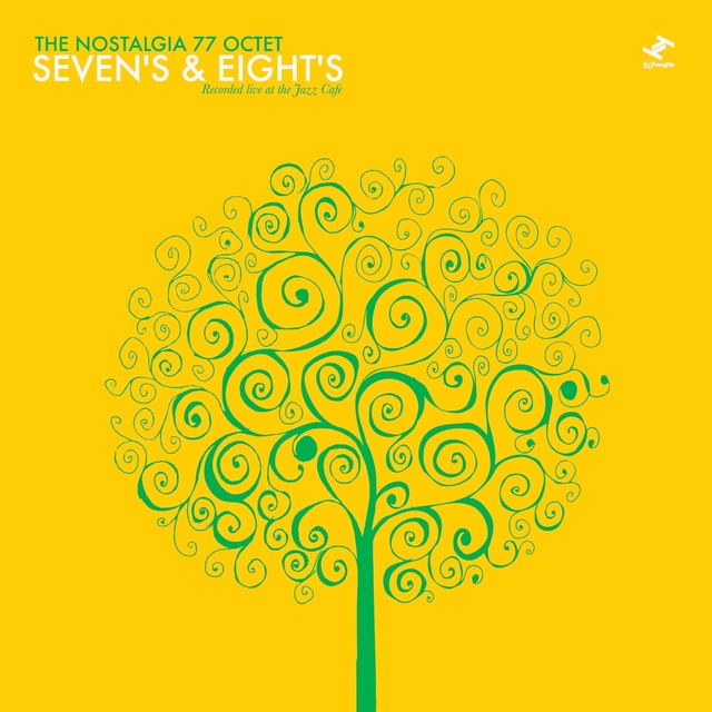 Seven's & Eight's: Recorded Live At the Jazz Café