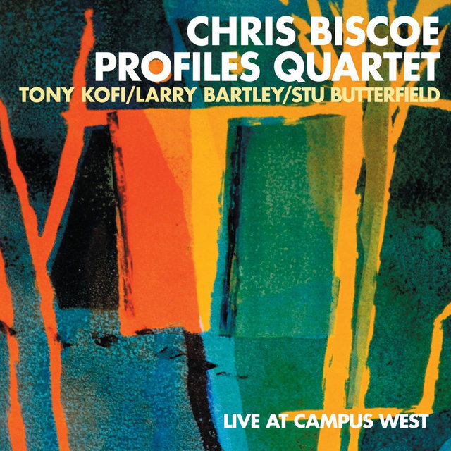Live at Campus West (feat. Tony Kofi, Larry Bartley & Stu Butterfield)
