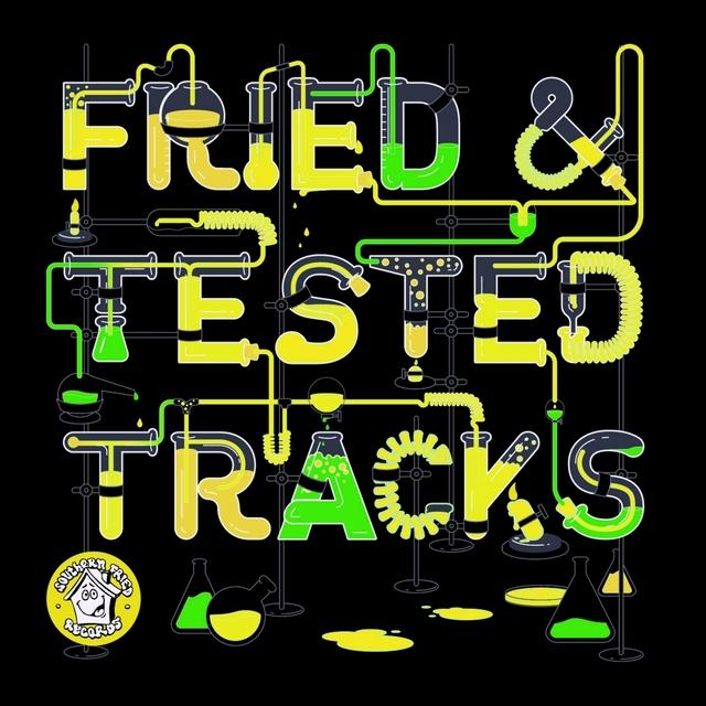 Fried & Tested Tracks, Vol. 4