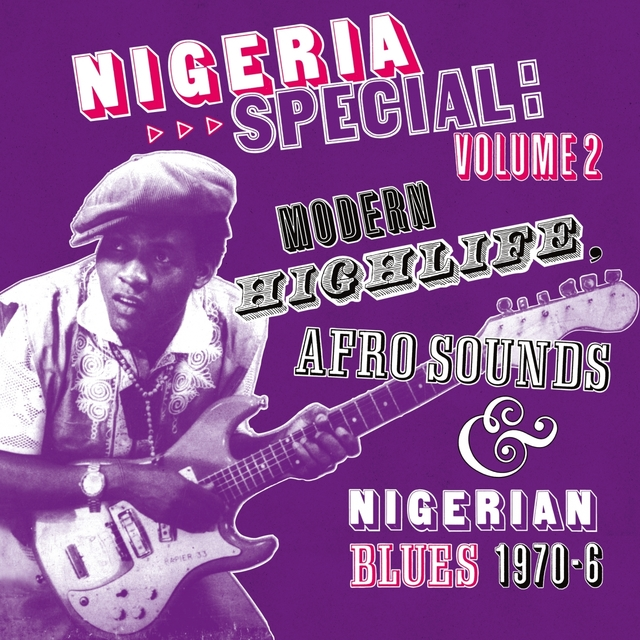 Soundway Presents: Nigeria Special, Vol. 2