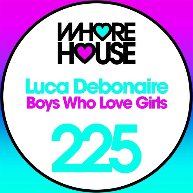 Boys Who Love Girls