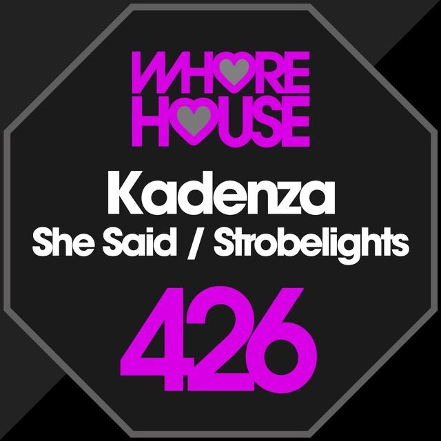 She Said / Strobelights