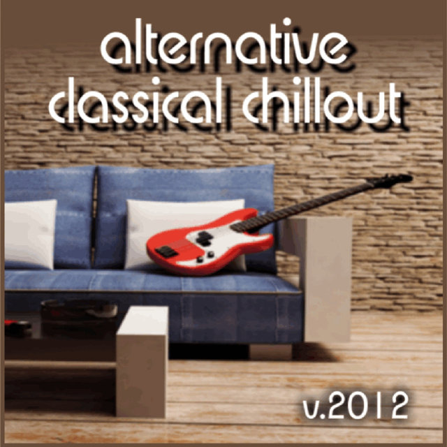 Alternative Classical Chillout V. 2012