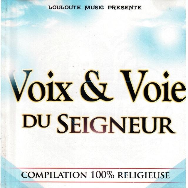 Voix & voie du Seigneur, vol. 1