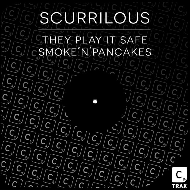 They Play It Safe / Smoke 'n' Pancakes