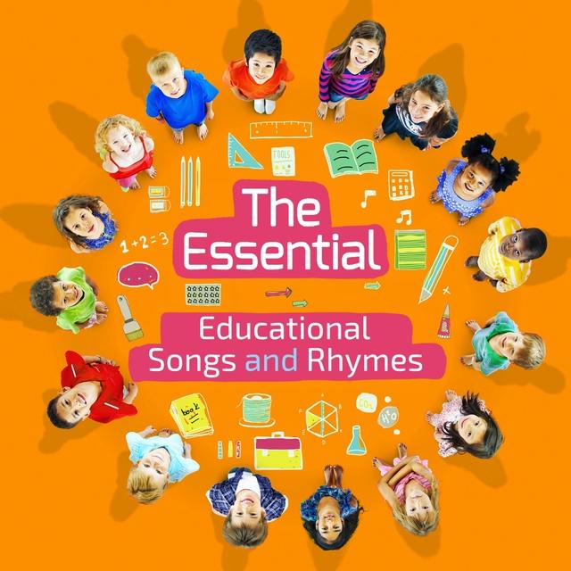 The Essential Educational Songs & Rhymes