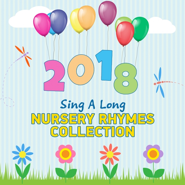 2018 Sing Along Nursery Rhymes Collection