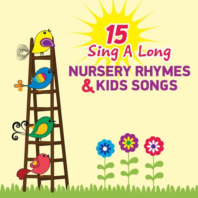 15 Sing a Long Nursery Rhymes and Kids Songs