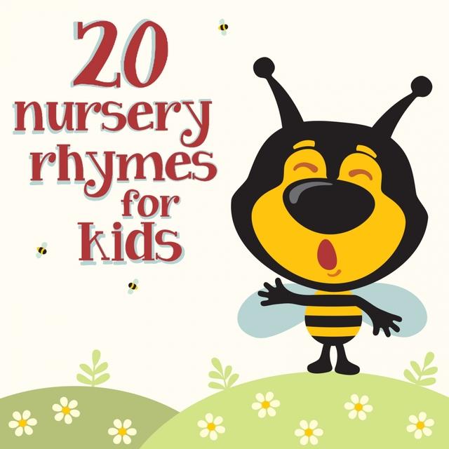 20 Nursery Rhymes for Kids